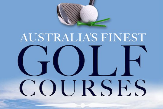 Australia's Finest Golf Courses 2012