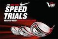 Tee off with Nike Golf Speed Trials